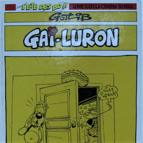 Gai Luron / Une Collection Shell.