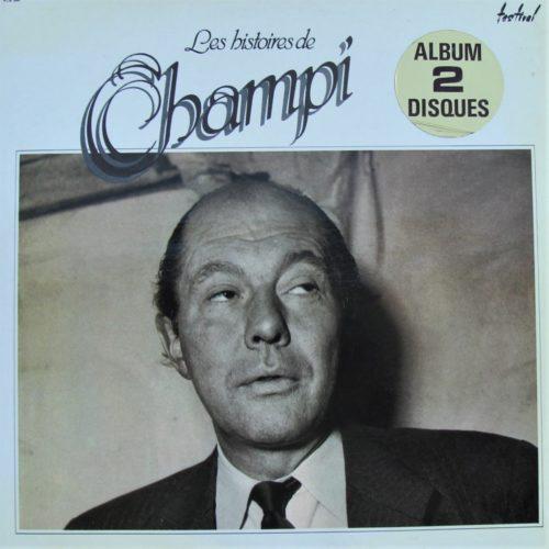 Vinyle : Les histoires de Champi.