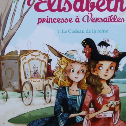ÉLISABETH Princesse à Versailles