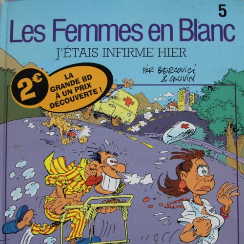 Les Femmes En Blanc Tome 5.