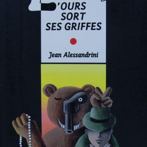 L'OURS SORT SES GRIFFES