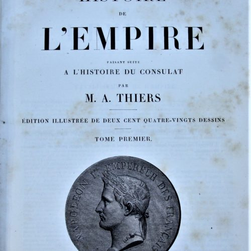 A.Thiers Histoire de l'empire en 4 tomes